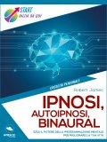 eBook - Ipnosi, Autoipnosi, Binaural