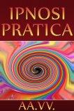 eBook - Ipnosi Pratica