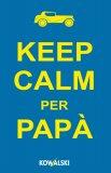 eBook - Keep Calm per Papà - EPUB