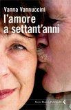 eBook - L'Amore a Settant'Anni - PDF
