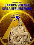 eBook - L'Antica Scienza della Resurrezione