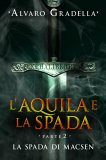 eBook -  L'Aquila e la Spada - Parte 2 - La Spada di Macsen