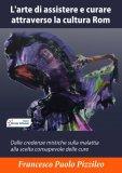 eBook - L'arte di Assistere e Curare attraverso la Cultura Rom