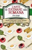 eBook - L'Arte di Cucinare alla Romana