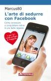 eBook - L'Arte di Sedurre con Facebook