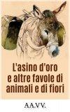 eBook - L'asino d'oro e altre favole di animali e di fiori