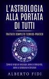eBook - L'Astrologia alla Portata di Tutti - Trattato Completo Teorico-Pratico