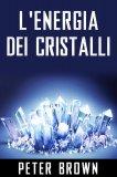 eBook - L'Energia dei Cristalli