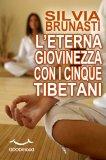 eBook - L'Eterna Giovinezza con i Cinque Tibetani