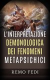 eBook - L'Interpretazione Demonologica dei Fenomeni Metapsichici
