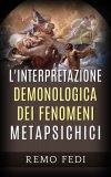 eBook - L'Interpretazione Demonologica dei Fenomeni Metapsichici