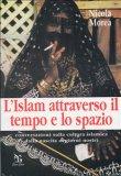 eBook - L'Islam Attraverso il Tempo e lo Spazio