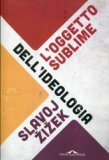 eBook - L'Oggetto Sublime dell'Ideologia