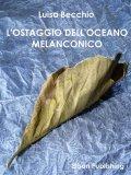 eBook - L'Ostaggio dell'Oceano Melanconico