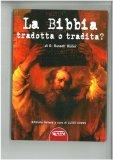 eBook - La Bibbia Tradotta o Tradita?