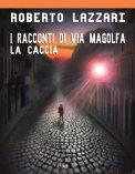 eBook - La Caccia - I Racconti di Via Magolfa