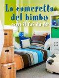 eBook - La Cameretta del Bimbo con il Fai da Te