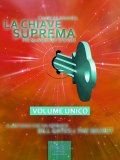 eBook - La Chiave Suprema - Volume Unico