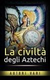 eBook - La Civiltà degli Aztechi