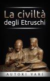 eBook - La Civiltà degli Etruschi