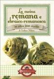 eBook - La Cucina Romana ed Ebraico Romanesca