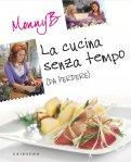 eBook - La Cucina Senza Tempo (da Perdere) - PDF
