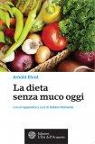 eBook - La Dieta Senza Muco Oggi