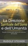 eBook - La Direzione Spirituale dell'Uomo e dell'Umanità