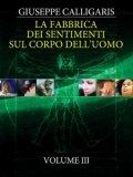 eBook - La Fabbrica dei Sentimenti sul Corpo dell'Uomo - Vol. 3