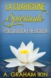 eBook - La Guarigione Spirituale Psicologica e Religiosa