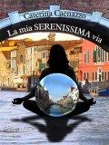 eBook - La mia Serenissima via