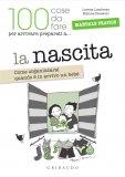 eBook - La Nascita (100 Cose da Fare per Arrivare Preparati a… ) - PDF