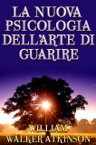 eBook - La Nuova Psicologia dell'Arte di Guarire
