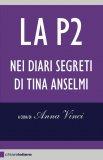 eBook - La P2 nei Diari Segreti di Tina Anselmi - PDF