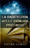 eBook - La Radiestesia nelle Indagini Psichiche