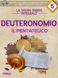 eBook - La Sacra Bibbia Integrale - Deuteronomio - Il Pentateuco