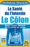 eBook - La Santé de l'Intestin - Le Côlon - EPUB