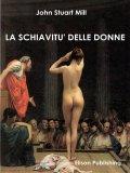 eBook - La Schiavitù delle Donne