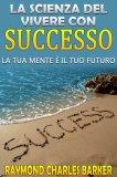 eBook - La scienza del vivere con successo