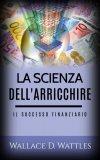 eBook - La Scienza dell'Arricchire