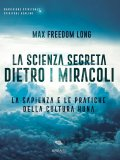 eBook - La Scienza Segreta dietro i Miracoli
