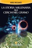 eBook - La Storia Millenaria dei Cerchi nel Grano - PDF