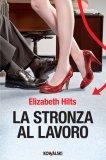 eBook - La Stronza al Lavoro - EPUB