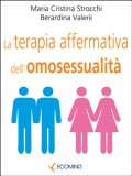 eBook - La Terapia Affermativa dell'Omosessualità