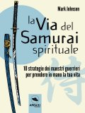 eBook - La Via del Samurai Spirituale