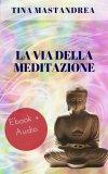 eBook - La Via della Meditazione - EPUB