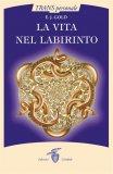 eBook - La Vita nel Labirinto