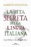 eBook - La Vita Segreta della Lingua Italiana