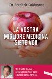 eBook - La Vostra Migliore Medicina siete Voi!