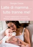 eBook - Latte di Mamma... tutte tranne Me!